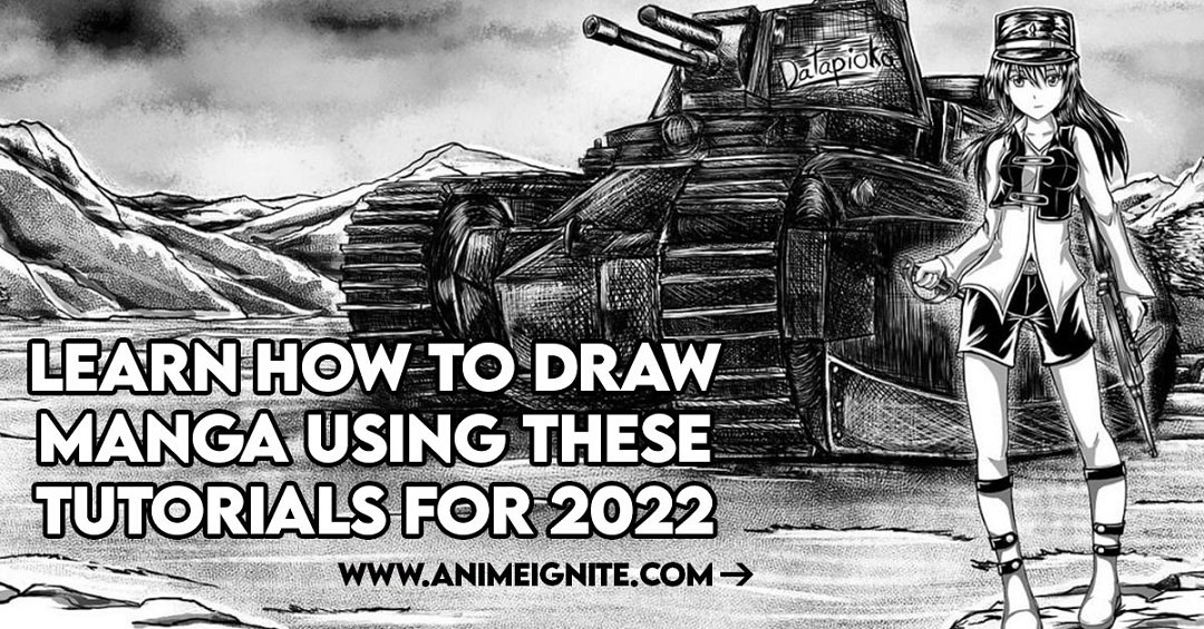 Learn How to Draw Manga using these tutorials for 2022