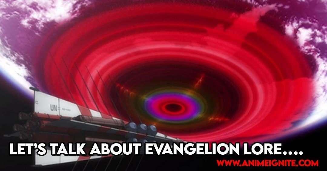 Let's Talk About Evangelion Lore….