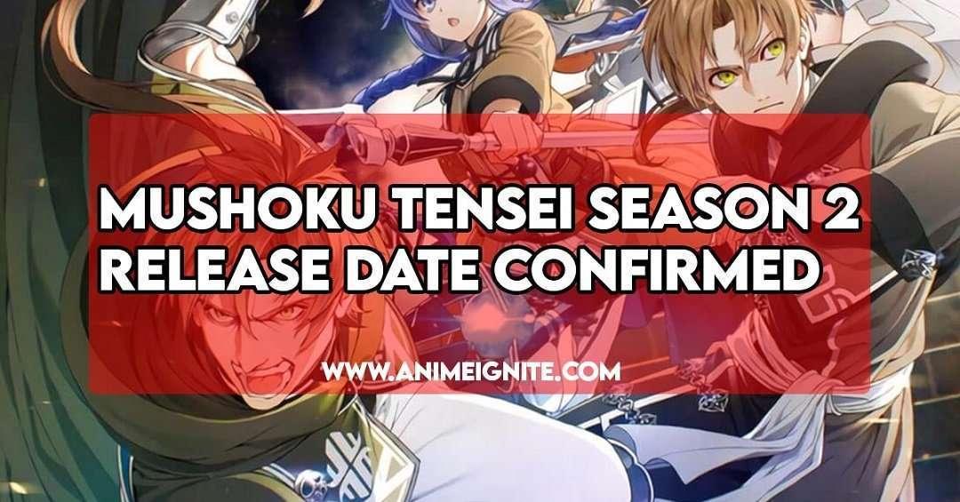 Mushoku Tensei Season 2 Release Date Confirmed